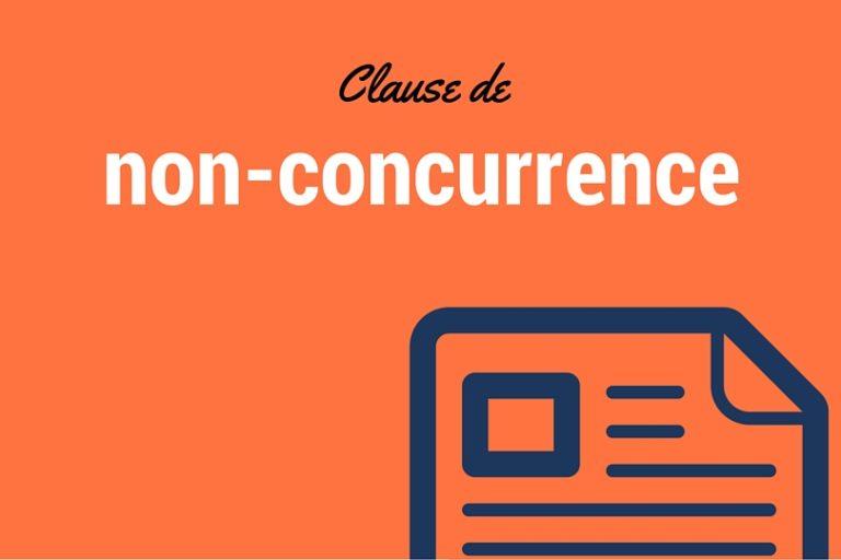 clauses de non-concurrence dans les contrats commerciaux